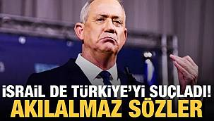 İsrail, Türkiye'yi ve İran'ı suçladı