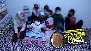 Van Haber , Van'da 7 çocuklu ailenin dramı – Yıkık evde devletten yardım bekliyorlar...