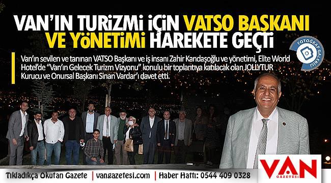 Van'ın Turizmi için VATSO yönetimi harekete geçti