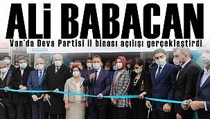 Ali Babacan. Van'da Deva Partisi il binası açılışını gerçekleştirdi