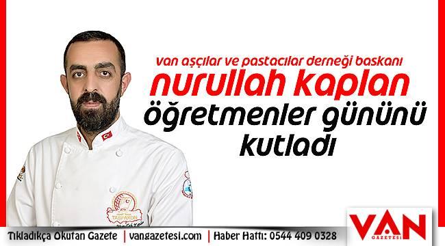 Nurullah Kaplan, Öğretmenler Gününü Kutladı