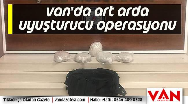 Van'da Art Arda Uyuşturucu Operasyonu