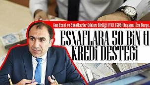 Van'da Esnaflara, 50 bin tl kredi desteği isteği istenildi