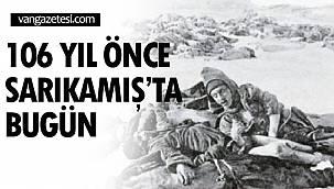 106 YIL ÖNCE SARIKAMIŞ'TA BUGÜN