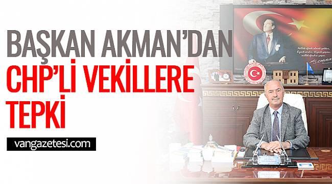 Başkan Akman'dan CHP'li Belediyelere Tepki