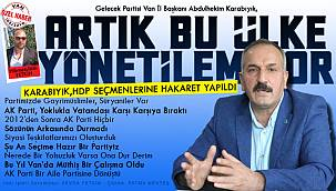 Karabıyık,' HDP Seçmenlerine Hakaret Yapıldı - Artık Bu Ülke Yönetilemiyor'