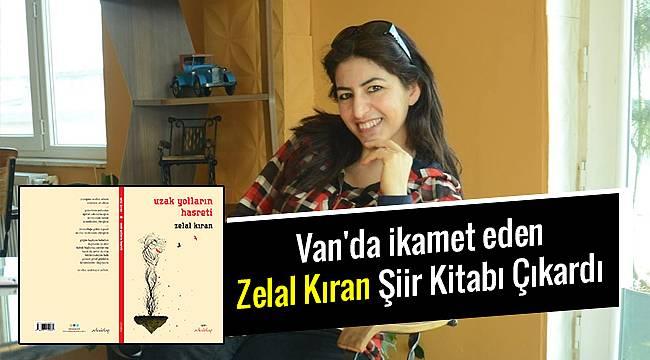 Van'da ikamet eden Zelal Kıran Şiir Kitabı Çıkardı