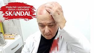 Maske takmasını isteyen doktorun kafanı kırdı - Skandal