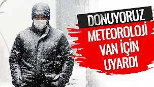 Meteoroloji Van İçin Uyardı