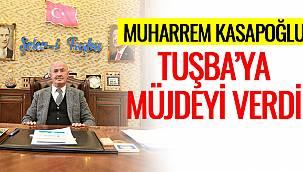 Muharrem Kasapoğlu, Tuşba'ya Müjdeyi Verdi