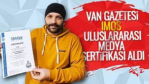 Van Gazetesi IMQS Uluslararası Medya Kalite Sertifikası Aldı