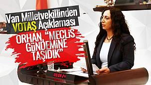 Van Milletvekillinden VOTAŞ Açıklaması – O sert Açıklamalar Van haber'de