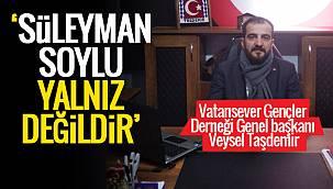 Veysel Taşdemir,'Süleyman Soylu Yalnız değildir' O detaylar Van haber'de