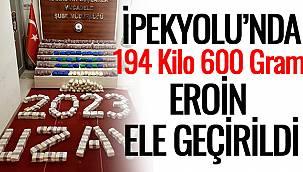 İpekyolu'nda 194 Kilo 600 Gram Eroin Ele Geçirildi
