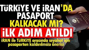 Türkiye ve İran'da pasaport kalkıyor mu?