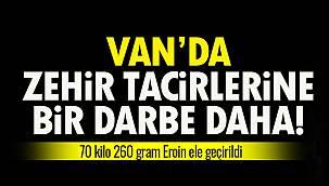 Van'da Zehir Tacirlerine Bir Darbe Daha