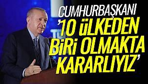 Van Haber: Erdoğan,'10 ülkeden biri olmakta kararlıyız'