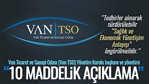 Van TSO Yönetiminden 10 maddelik açıklamada bulundu