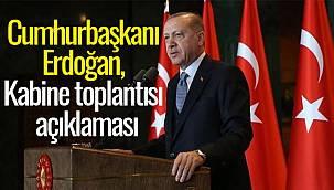 CANLI YAYIN - Cumhurbaşkanı Erdoğan, Kabine toplantısı açıklaması