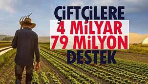 Çiftçilere 4 Milyar 79 Milyon Destek