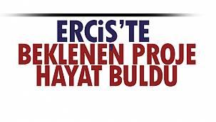 Erciş'te Beklenen Proje Hayat Buldu