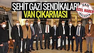 Şehit Gazi Sendikaları Van Çıkarması