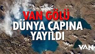 Van Gölü Dünya Çapına Yayıldı