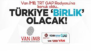 Van İMB, TRT GAP Radyosu'na Konuk Oldu - TÜRKİYE 'BİRLİK' OLACAK!