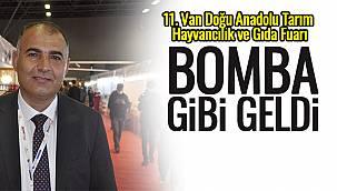 11. Van Doğu Anadolu Tarım Hayvancılık ve Gıda Fuarı Bomba Gibi Geldi