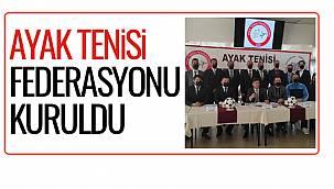 Ayak tenisi federasyonu kuruldu