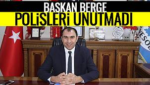 Başkan Berge Polisleri Unutmadı