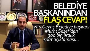 Başkan Murat Sezer'den 300 bin liralık saat açıklaması… Tüm detaylar…