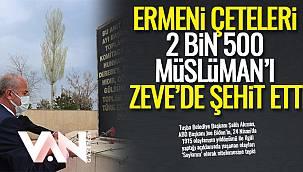 AKMAN, ERMENİ ÇETELERİ 2 BİN 500 MÜSLÜMAN'I ZEVE'DE ŞEHİT ETTİ