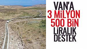 VAN HABER | VAN'A 3 MİLYON 500 BİN LİRALIK DESTEK