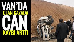 Van'da Olan Kazada Can Kaybı Arttı