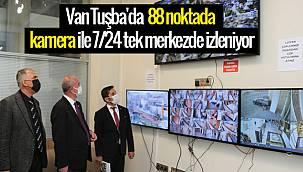 Van Tuşba'da 88 noktada kamera ile 7/24 tek merkezde izleniyor