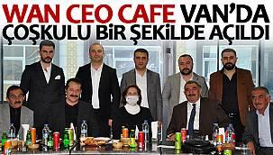 Wan CEO Cafe Van'da coşkulu bir şekilde açıldı