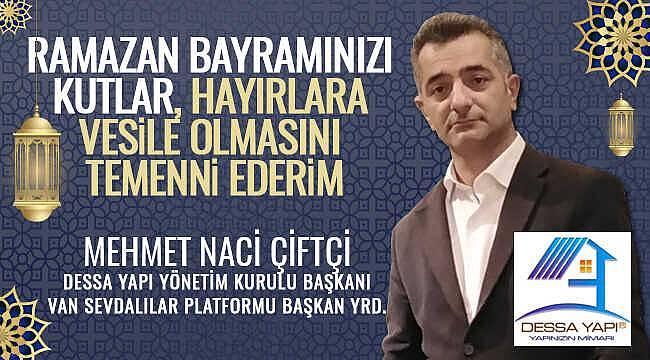 Mehmet Naci Çiftçi'den Ramazan Bayramı Mesajı