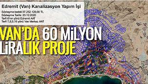 Van'da 60 milyon liralık proje   Vanhaber'de