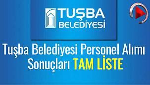 Van Tuşba Belediyesi personel alımı sonuçları tam listesi – Videolu