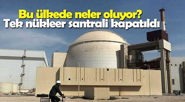 Bu ülkede neler oluyor? Tek nükleer santrali kapatıldı