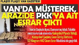 Van'da müşterek arazide PKK'ya ait esrar çıktı