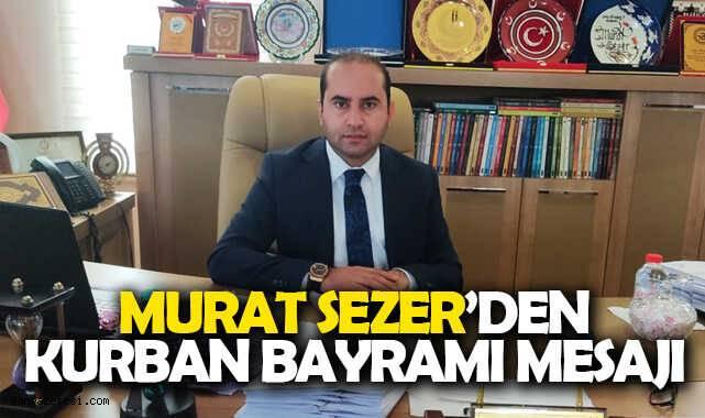 Başkan Murat Sezer'den Kurban Bayramı Mesajı