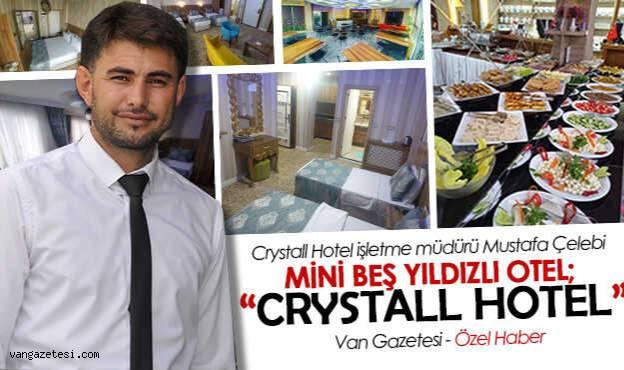 Van'da mini 5 yıldızlı Hotel,'Crtstall Hotel'