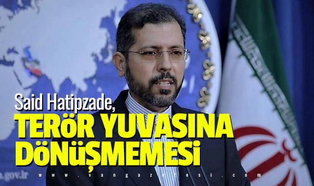 Said Hatipzade, Terör yuvası haline dönüşmemesi