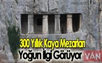 300 Yıllık Kaya Mezarları Yoğun İlgi Görüyor