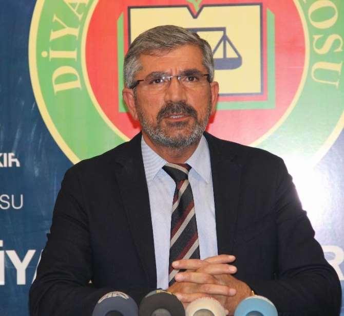 Diyarbakır Baro Başkanı: Sözlerimin Arkasındayım