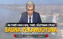 Ak Parti Van İl Başkan Yardımcısından BASINA VE KAMUOYUNA