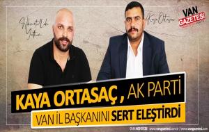 ORTASAÇ, 'KAYAHAN TÜRKMENOĞLU İSTİFA ETMELİ'