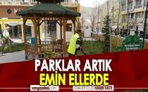 PARKLAR ARTIK EMİN ELLERDE